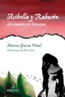 Descargando google book ACIBELLA Y RABASON. LOS AMANTES DE BENARQUE 9788497432931