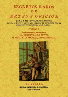 Descarga de la vista completa del libro de Google SECRETOS RAROS DE ARTES Y OFICIOS (OBRA COMPLETA) (12 TOMOS) (ED. FACSIMIL) de  en español
