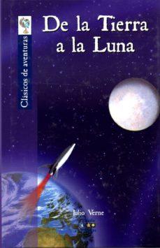 Descargar libro de cuenta gratis DE LA TIERRA A LA LUNA DJVU PDB 9788497866231