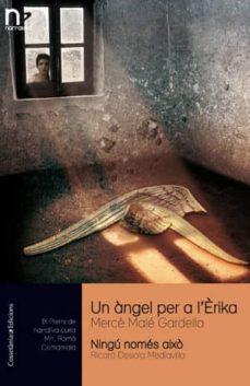 Viamistica.es Un Angel Per A L Erika / Ningu Nomes Aixo Image