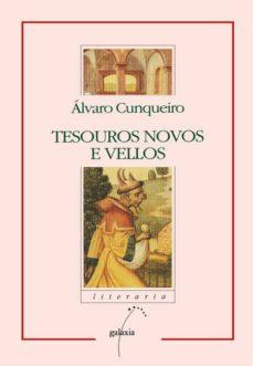tesouros novos e vellos (ebook)-alvaro cunqueiro-9788498659931
