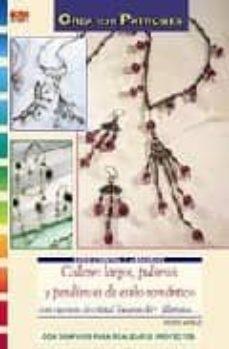 Descargar libros de google books COLLARES LARGOS, PULSERAS Y PENDIENTES DE ESTILO ROMANTICO CON CU ENTAS DE CRISTAL SWAROVSKI, LILIGRANA de INGRID MORAS 9788498740431
