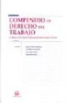 Permacultivo.es Compendio De Derecho Del Trabajo. Tomo I: Fuentes Y Relaciones Co Lectivas (3ª Ed.) Image