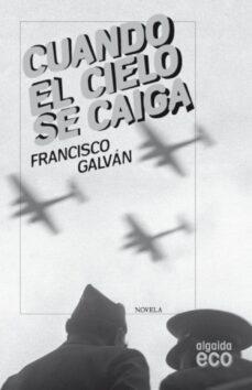 Valentifaineros20015.es Cuando El Cielo Se Caiga Image
