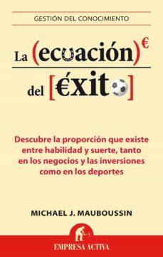 la ecuación del éxito (ebook)-michael mauboussin-9788499445731