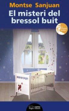 Descarga de libros electrónicos gratis. EL MISTERI DEL BRESSOL BUIT RTF de MONTSE SANJUAN (Spanish Edition)