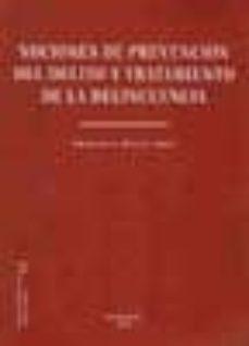 nociones de prevención del delito y tratamiento de la delincuencia (ebook)-francisco bueno arus-9788499828831