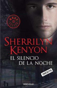 el silencio de la noche (cazadores oscuros 16)-sherrilyn kenyon-9788499895031