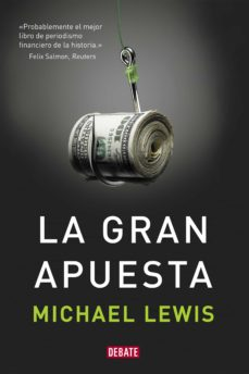 la gran apuesta-michael lewis-9788499922331