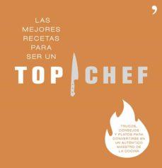 (pe) las mejores recetas para ser un top chef-9788499983431