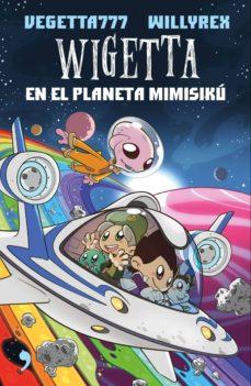 wigetta en el planeta mimisiku-9788499985831