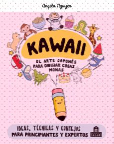 Kawaii El Arte Japonés De Para Dibujar Cosas Monas Angela Nguyen