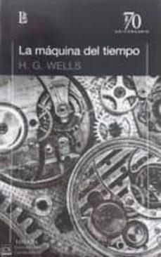 Descarga gratuita de libros pdf en español. LA MAQUINA DEL TIEMPO
