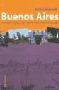 BUENOS AIRES: CINCO SIGLOS DE UN MITO REINVENTADO - MICHEL BOLASELL   Adahalicante.org