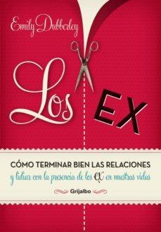 los ex (ebook)-emily dubberley-9789502806631