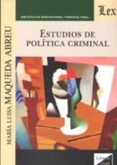 estudios de politica criminal-maria luisa maqueda abreu-9789563922431
