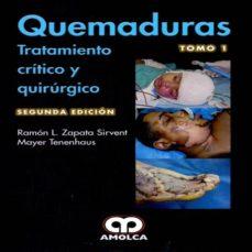 Libros gratis para descargar a kindle. QUEMADURAS: TRATAMIENTO CRITICO Y QUIRURGICO (2 VOLS.) (2ª ED.) (Literatura española) ePub 9789588950631