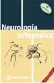 Descarga gratuita de libro en txt. NEUROLOGIA ORTOPEDICA MOBI iBook (Spanish Edition) de