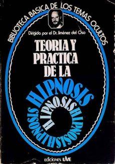 Padella.mx Teoría Y Práctica De La Hipnosis Image