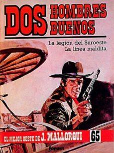 Inmaswan.es Dos Hombres Buenos: La Legión Del Suroeste. La Línea Maldita Image