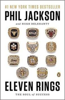 eleven rings: the soul of success-phil jackson-hugh delehanty-9780143125341
