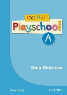 Debatecd.mx Oxford Playschool A Guia (Esp) Image