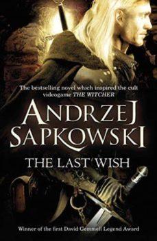Descargar libros para ipad 2 THE LAST WISH (GERALT OF RIVIA 1) (Literatura española)