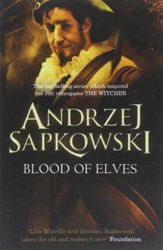 blood of elves (geralt of rivia 3)-andrzej sapkowski-9780575084841