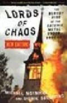 Descargar LORDS OF CHAOS: THE BLOODY RISE OF THE SATANIC METAL UNDERGROUND gratis pdf - leer online