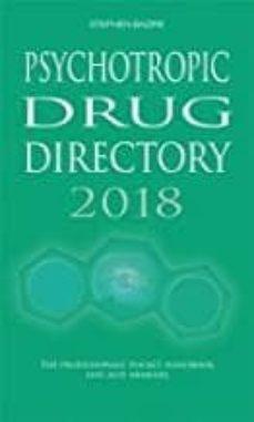 Libro de descarga de google PSYCHOTROPIC DRUG DIRECTORY 2018: THE PROFESSIONALS  POCKET HANDBOOK AND AIDE MEMOIRE 9780956915641 CHM DJVU