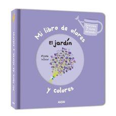 Enmarchaporlobasico.es Mi Libro De Olores : El Jardin Image