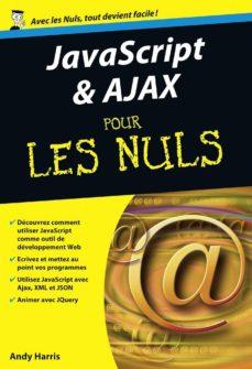 javascript et ajax poche pour les nuls (ebook)-andy harris-9782754069441