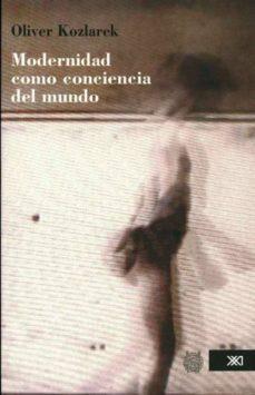 Inmaswan.es Modernidad Como Conciencia Del Mundo Image