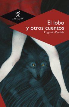el lobo y otros cuentos (ebook)-eugenio partida-9786079046941