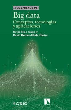 Descargar BIG DATA: CONCEPTOS, TECNOLOGIAS Y APLICACIONES gratis pdf - leer online