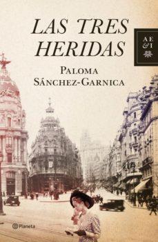 las tres heridas (ebook)-paloma sanchez-garnica-9788408003441