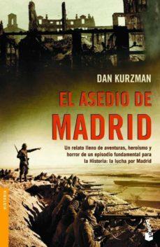 el asedio de madrid-dan kurzman-9788408064541