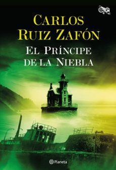 Descargas gratuitas de libros electrónicos de texto EL PRINCIPE DE LA NIEBLA (Spanish Edition)