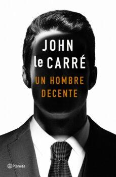 Descargar google books pdf gratis UN HOMBRE DECENTE 9788408215141 iBook PDB in Spanish