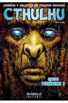 Inmaswan.es Cthulhu 21: Especial Psicopatas. Comics Y Relatos De Ficcion Oscura Image