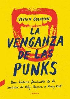 Bressoamisuradi.it La Venganza De Las Punks: Una Historia Feminista De La Música, De Poly Styrene A Pussy Riot Image