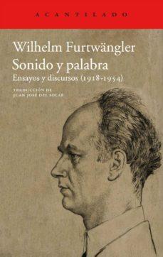 sonido y palabra: ensayos y discursos (1918-1954)-wilhelm furtwangler-9788415277941