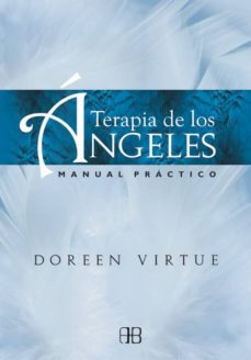terapia de los angeles: manual practico-doreen virtue-9788415292241