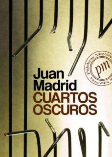 CUARTOS OSCUROS EBOOK | JUAN MADRID | Descargar libro PDF o ...