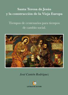 Lofficielhommes.es Santa Teresa De Jesus Y La Construccion De La Vieja Europa Image