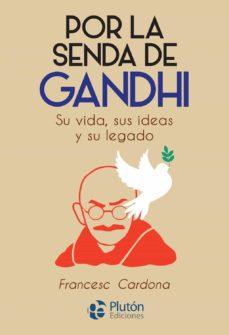 Encuentroelemadrid.es Por La Senda De Gandhi Image