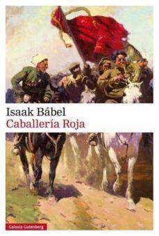 Google libros pdf descargar en línea CABALLERIA ROJA en español CHM PDB de ISAAK BABEL
