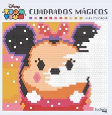 Descarga gratuita de eBooks  CUADRADOS MÁGICOS PARA COLOREAR. DISNEY TSUM TSUM en español