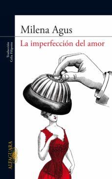 la imperfección del amor (ebook)-milena agus-9788420404141