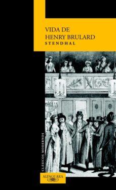 Descargar libro en línea gratis VIDA DE HENRY BRULARD 9788420466941 de STENDHAL ePub PDF in Spanish